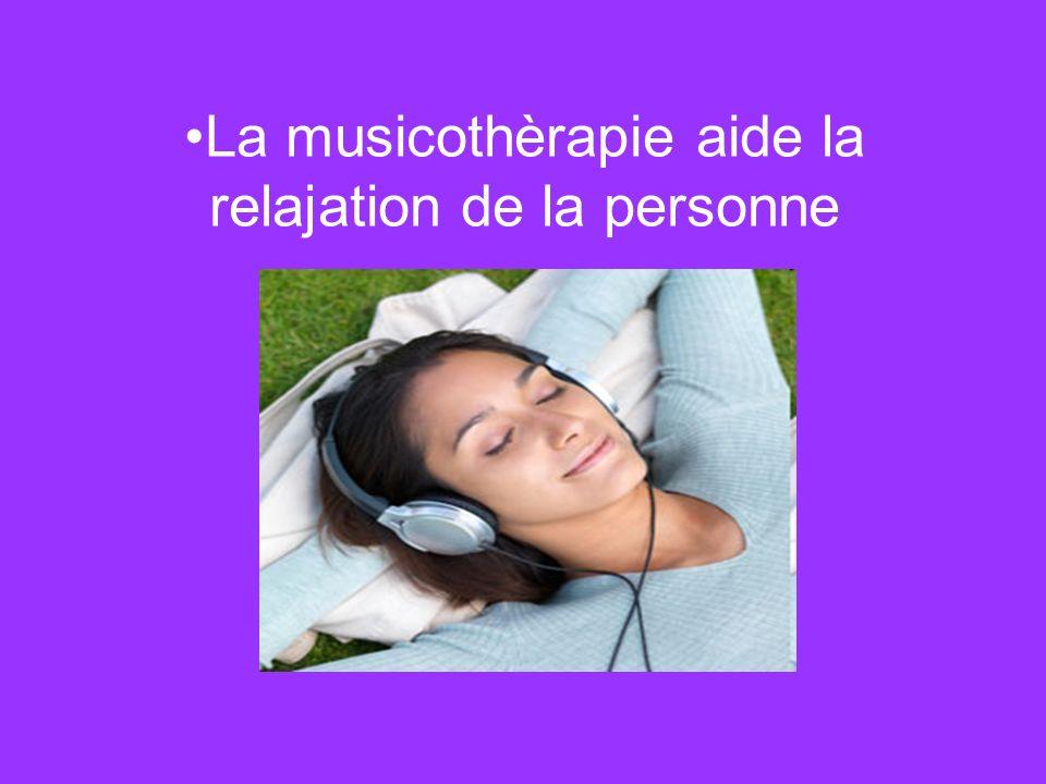 La musicothèrapie aide la relajation de la personne