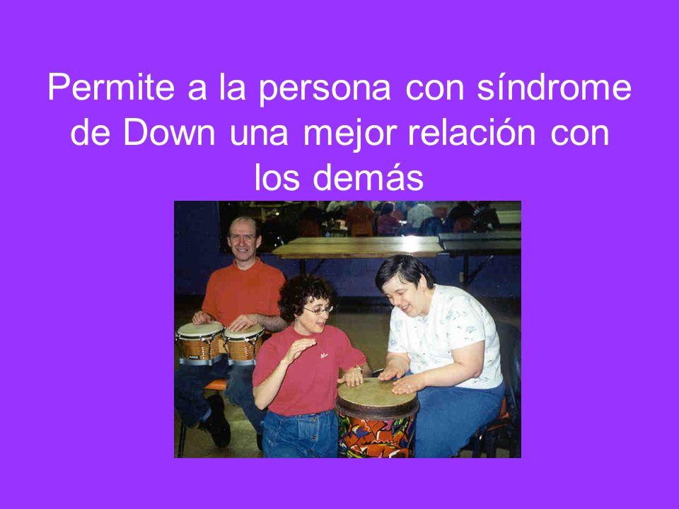 Permite a la persona con síndrome de Down una mejor relación con los demás