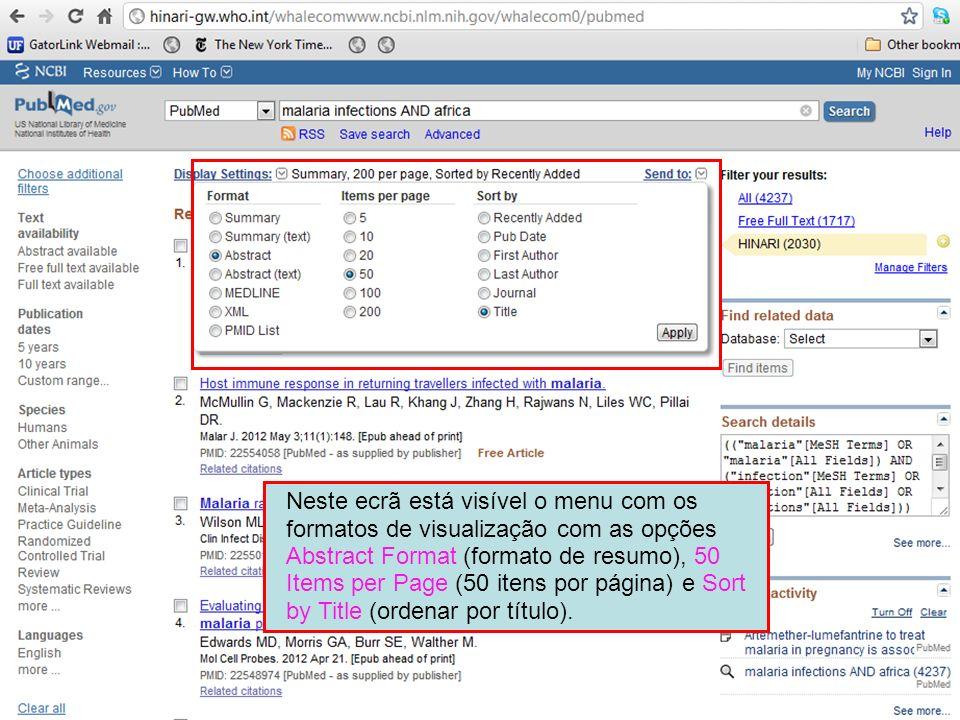 Neste ecrã está visível o menu com os formatos de visualização com as opções Abstract Format (formato de resumo), 50 Items per Page (50 itens por pági