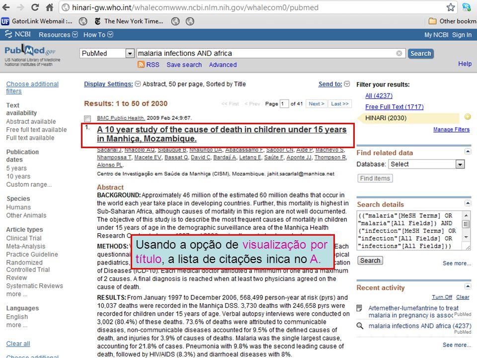 Usando a opção de visualização por título, a lista de citações inica no A.