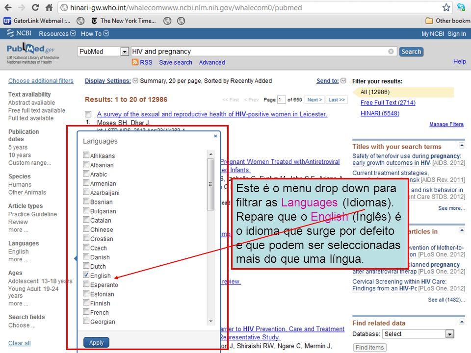 Este é o menu drop down para filtrar as Languages (Idiomas). Repare que o English (Inglês) é o idioma que surge por defeito e que podem ser selecciona
