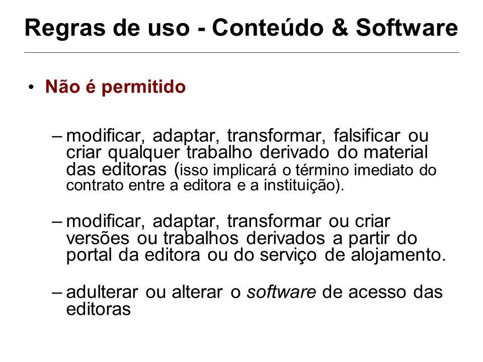 Regras de uso - Conteúdo & Software Não é permitido –modificar, adaptar, transformar, falsificar ou criar qualquer trabalho derivado do material das e