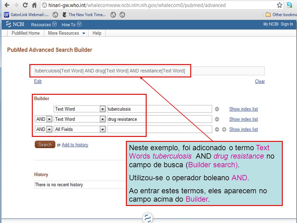 Neste exemplo, foi adiconado o termo Text Words tuberculosis AND drug resistance no campo de busca (Builder search). Utilizou-se o operador boleano AN