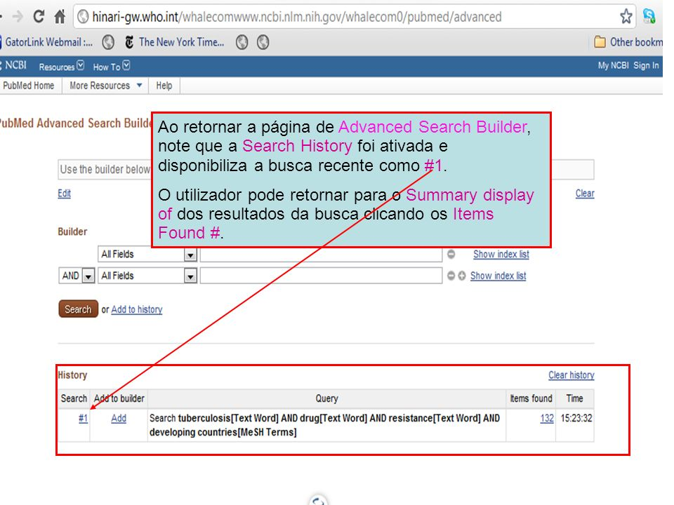 Ao retornar a página de Advanced Search Builder, note que a Search History foi ativada e disponibiliza a busca recente como #1. O utilizador pode reto