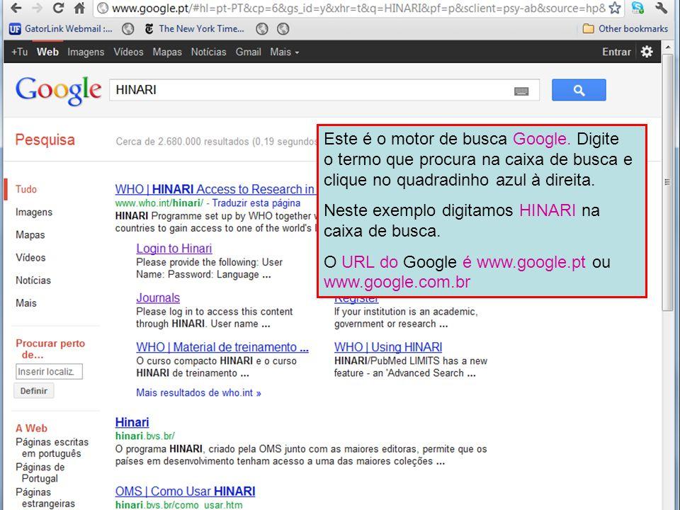 The Google search engine Este é o motor de busca Google. Digite o termo que procura na caixa de busca e clique no quadradinho azul à direita. Neste ex