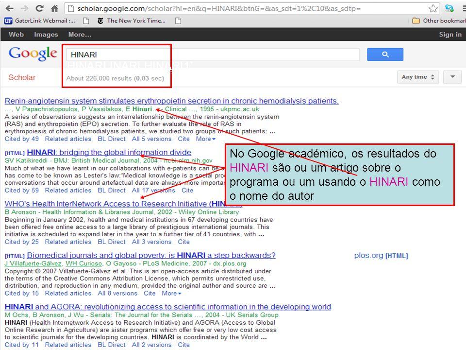 HINARI INARI HINARI1` No Google académico, os resultados do HINARI são ou um artigo sobre o programa ou um usando o HINARI como o nome do autor