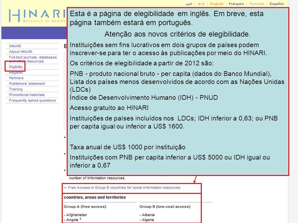 Esta é a página de elegibilidade em inglês. Em breve, esta página também estará em português. Atenção aos novos critérios de elegibilidade. Instituiçõ