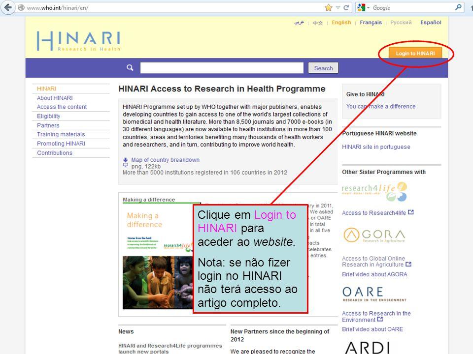 Clique em Login to HINARI para aceder ao website. Nota: se não fizer login no HINARI não terá acesso ao artigo completo.