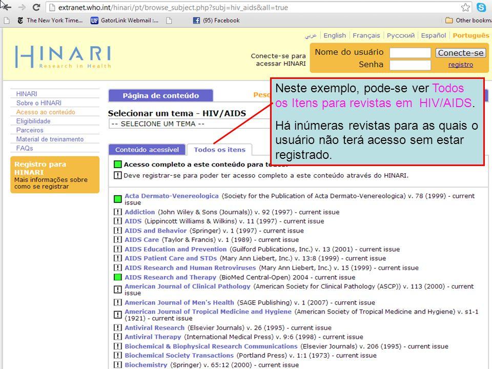 Neste exemplo, pode-se ver Todos os Itens para revistas em HIV/AIDS. Há inúmeras revistas para as quais o usuário não terá acesso sem estar registrado
