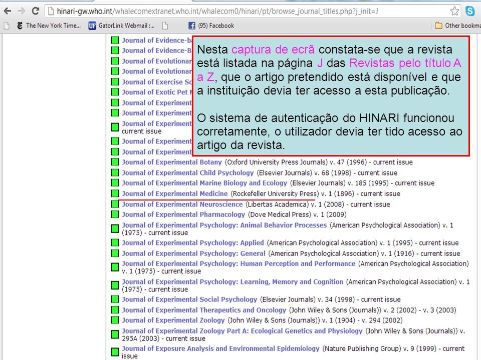 Nesta captura de ecrã constata-se que a revista está listada na página J das Revistas pelo título A a Z, que o artigo pretendido está disponível e que