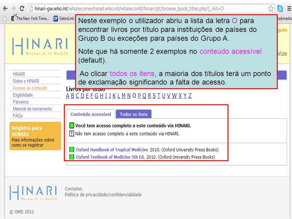 Neste exemplo o utilizador abriu a lista da letra O para encontrar livros por título para instituições de países do Grupo B ou exceções para países do