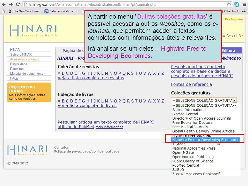 A partir do menu 'Outras coleções gratuitas' é possível acessar a outros websites, como os e- journals, que permitem aceder a textos completos com inf
