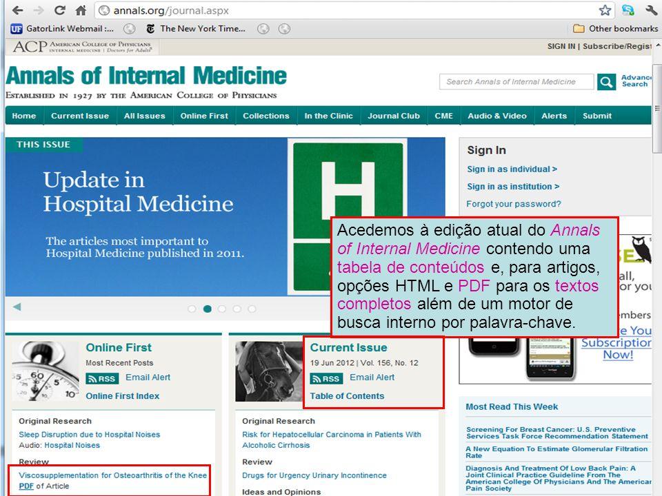 Acedemos à edição atual do Annals of Internal Medicine contendo uma tabela de conteúdos e, para artigos, opções HTML e PDF para os textos completos al