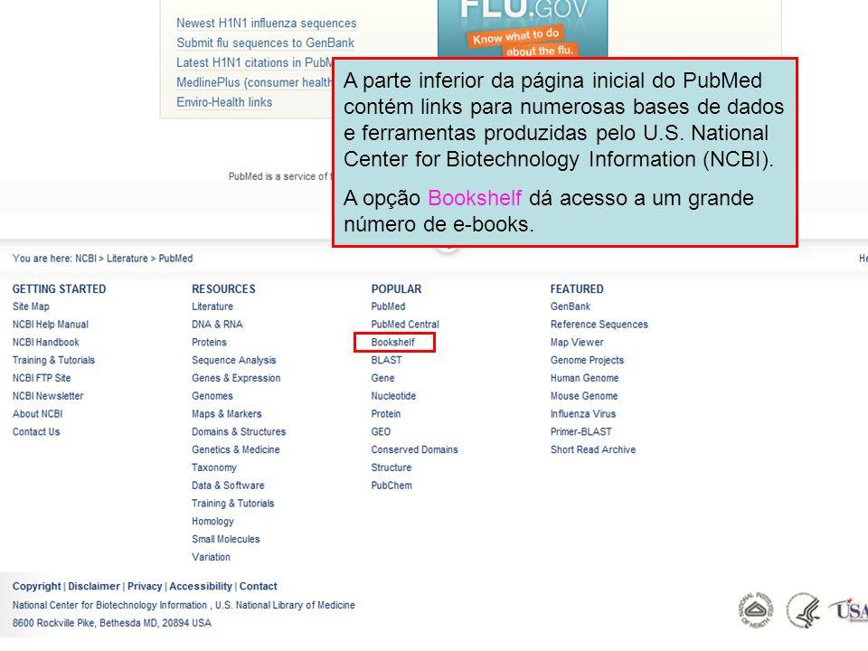 A parte inferior da página inicial do PubMed contém links para numerosas bases de dados e ferramentas produzidas pelo U.S. National Center for Biotech