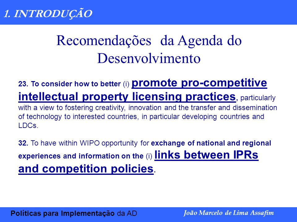 Marco Túlio de Barros e Castro Transferência de Tecnologia João Marcelo de Lima Assafim 2- Bens Portadores de Tecnologia e Direitos.