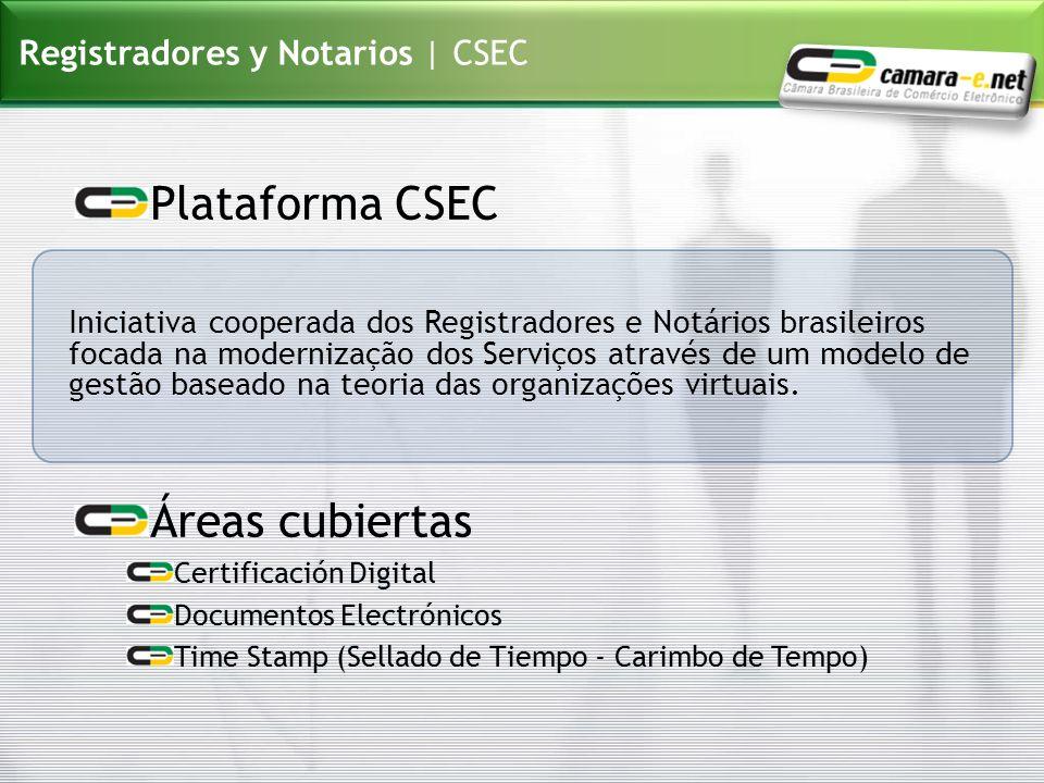 Registradores y Notarios | CSEC Plataforma CSEC Áreas cubiertas Certificación Digital Documentos Electrónicos Time Stamp (Sellado de Tiempo - Carimbo