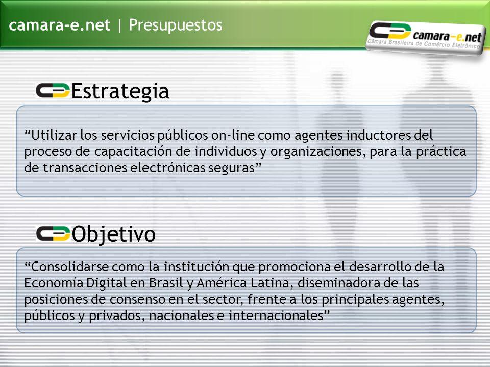 camara-e.net   Programas Institucionales e-Brasile-Governança (e-Governanza) e-Liderança (e-Liderazgo) e-Comércio (e-Comercio) e-Conhecimento (e-Conocimiento) e-Desenvolvimento (e-Desarrollo) Una Economía Digital plena, dinámica y sustentable!