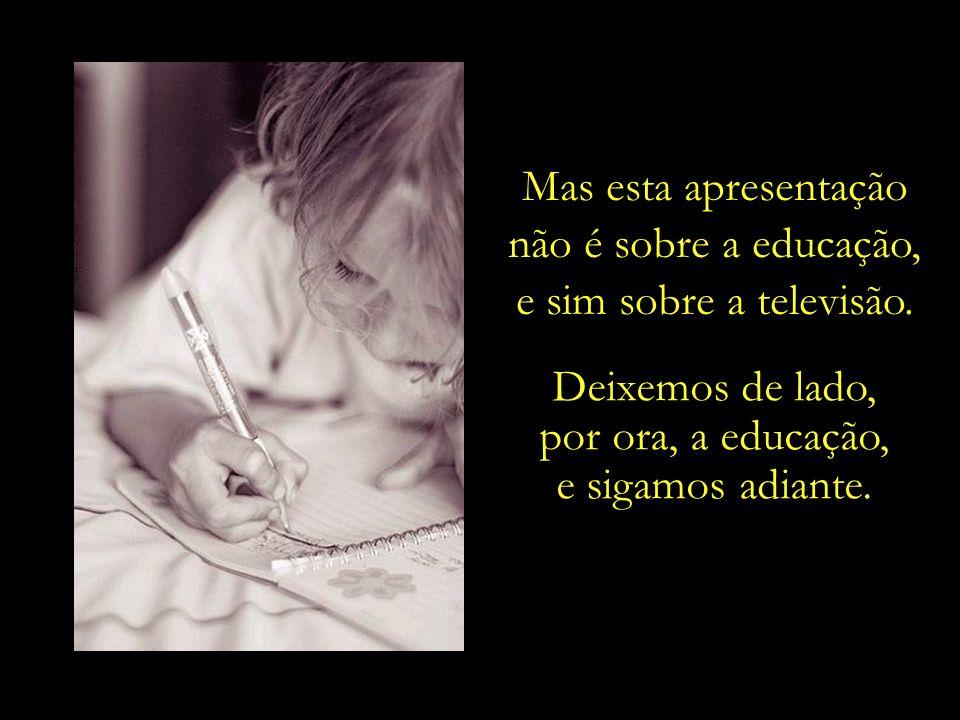 Se tal retrato desalentador da educação prevalece no estado mais rico e desenvolvido do país, imagine a situação no restante do Brasil.
