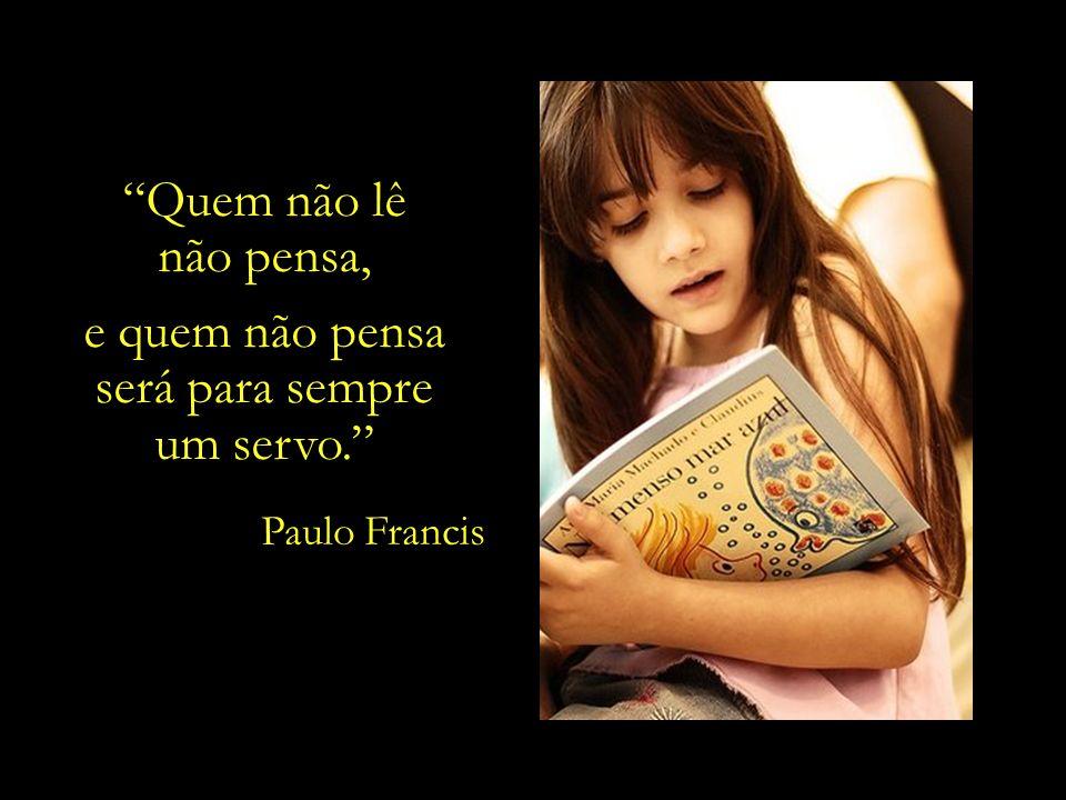 A leitura de um bom livro é um diálogo incessante: o livro fala e a alma responde. André Maurois