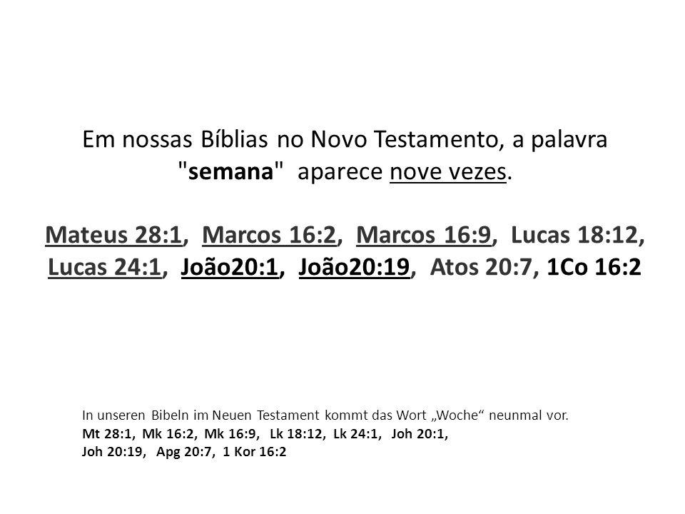 Em nossas Bíblias no Novo Testamento, a palavra