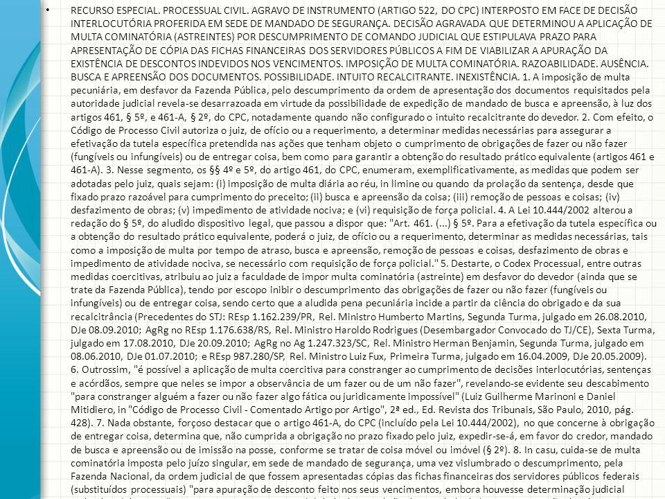 RECURSO ESPECIAL. PROCESSUAL CIVIL. AGRAVO DE INSTRUMENTO (ARTIGO 522, DO CPC) INTERPOSTO EM FACE DE DECISÃO INTERLOCUTÓRIA PROFERIDA EM SEDE DE MANDA