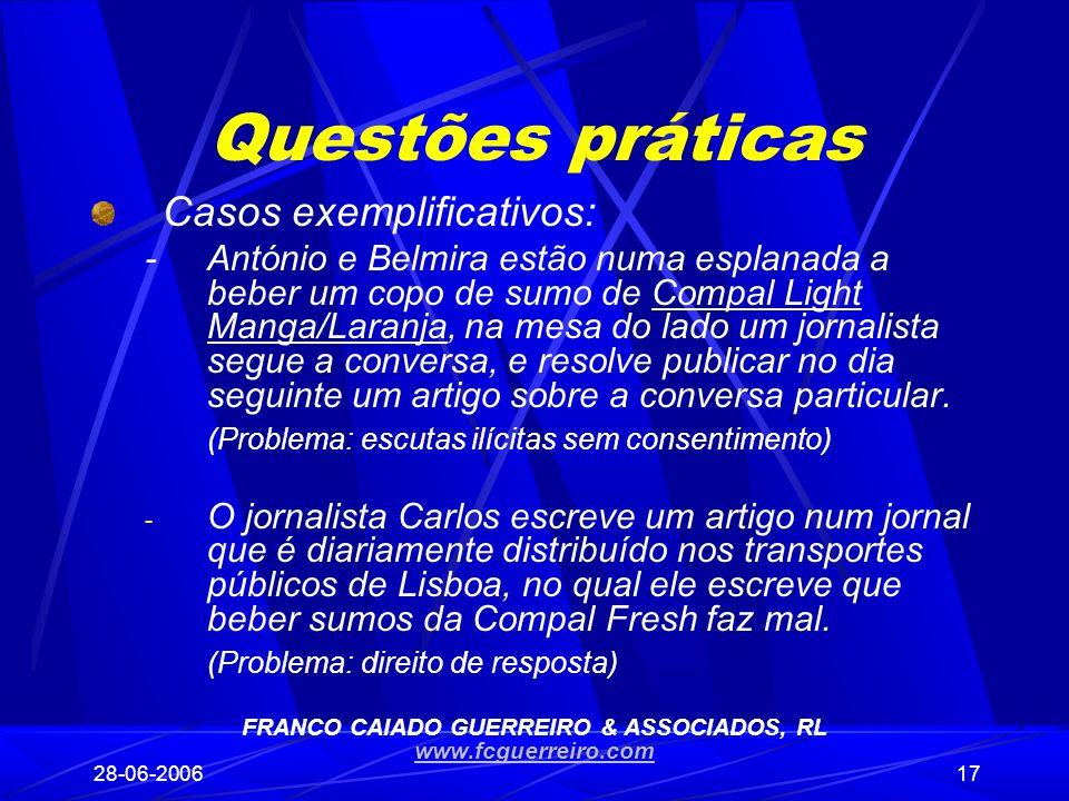 28-06-200617 Questões práticas Casos exemplificativos: -António e Belmira estão numa esplanada a beber um copo de sumo de Compal Light Manga/Laranja,