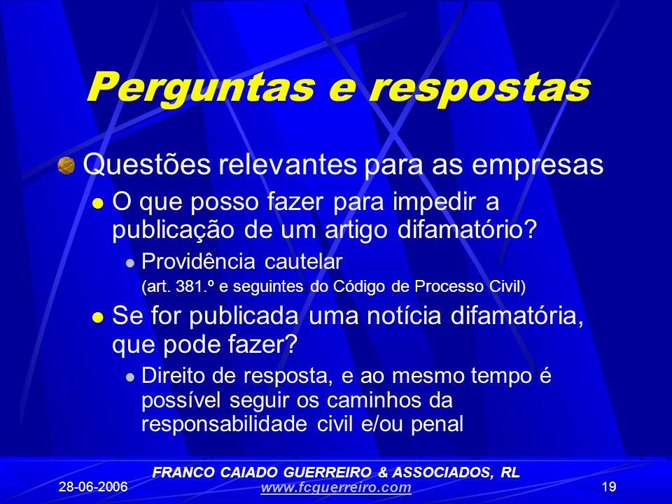 28-06-200619 Perguntas e respostas Questões relevantes para as empresas O que posso fazer para impedir a publicação de um artigo difamatório? Providên
