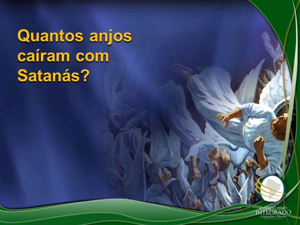 Quantos anjos caíram com Satanás?