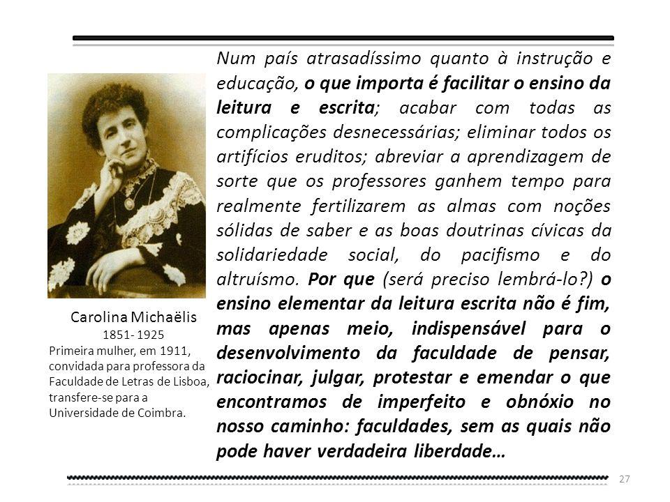 26 Em 1911 uma comissão de filólogos reuniu-se em Portugal para oficializar a nova ortografia. À Comissão de Reforma Ortográfica, para além do seu men