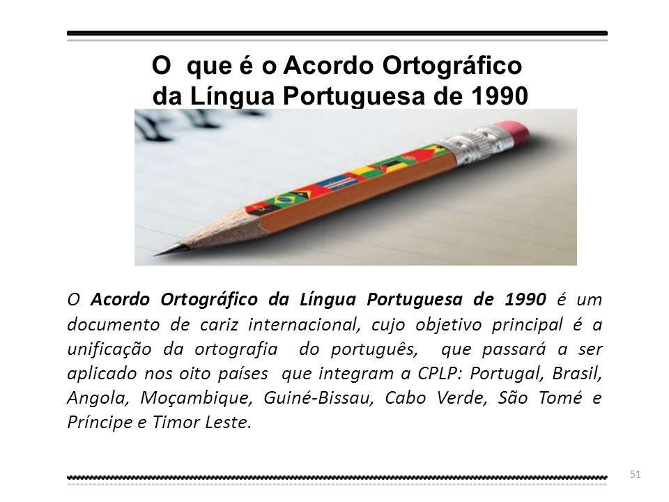 50 Depois do fracasso da proposta de Acordo de 1986, a Academia das Ciências de Lisboa convoca novo encontro, em 1990. Reunidos - agora em Lisboa - os