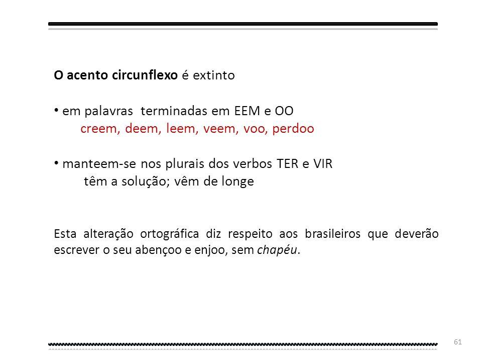 60 O acento diferencial deixará de ser usado para diferenciar PÁRA (do verbo parar) de PARA (preposição): Exemplos: ele para o carro; o pelo do cão; c