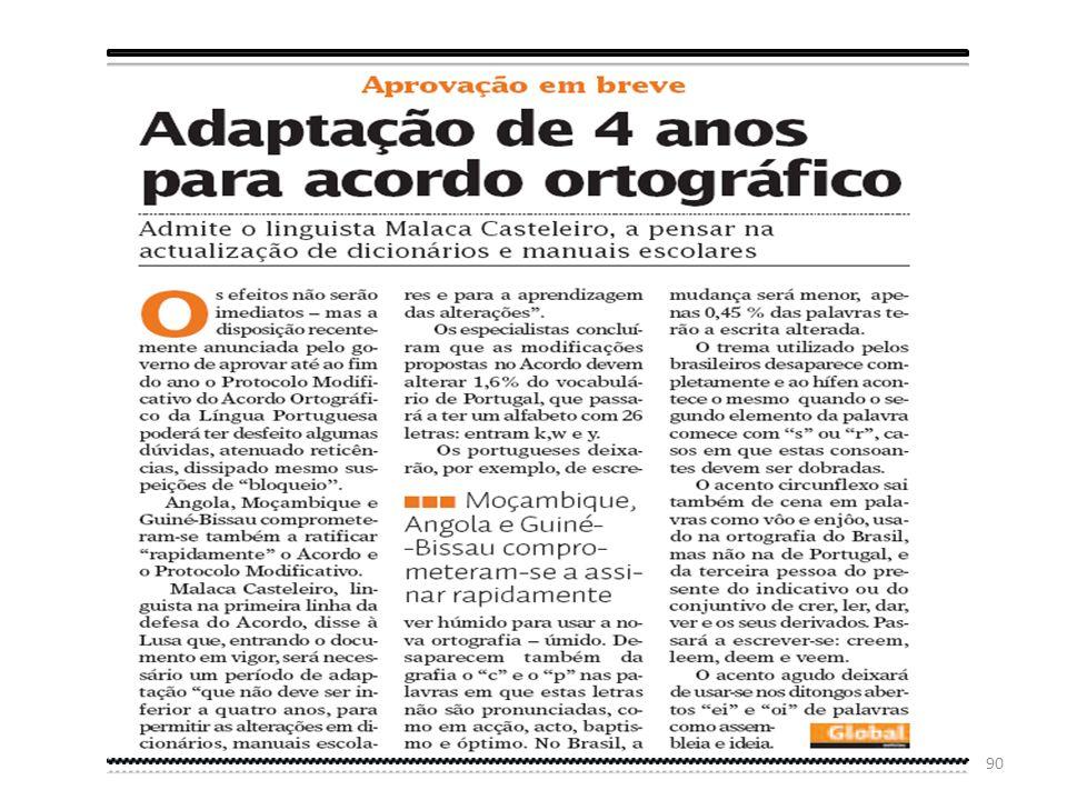89 Quanto à nossa posição sobre o AO, subscrevemos a opinião do escritor angolano : Estou um bocado farto do acordo. Eu sou contra este acordo, mas so