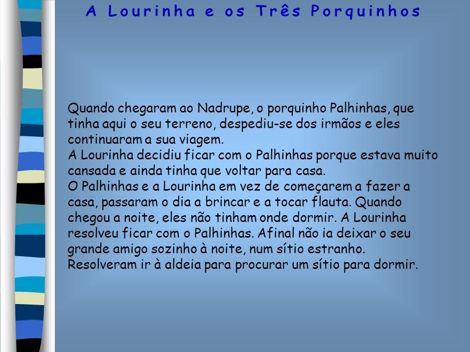 O lobo, depois de muito andar, encontrou a casa de tijolo onde estavam abrigados os três irmãos e a Lourinha.