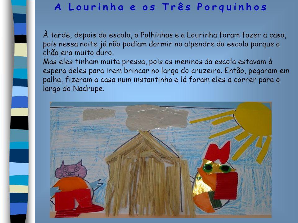 À tarde, depois da escola, o Palhinhas e a Lourinha foram fazer a casa, pois nessa noite já não podiam dormir no alpendre da escola porque o chão era