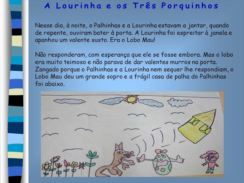 Assustados, o Palhinhas e a Lourinha fugiram do Lobo Mau e foram a correr o mais depressa que podiam para pedirem ajuda ao Rabinho Torto, que estava no Toxofal de Baixo.