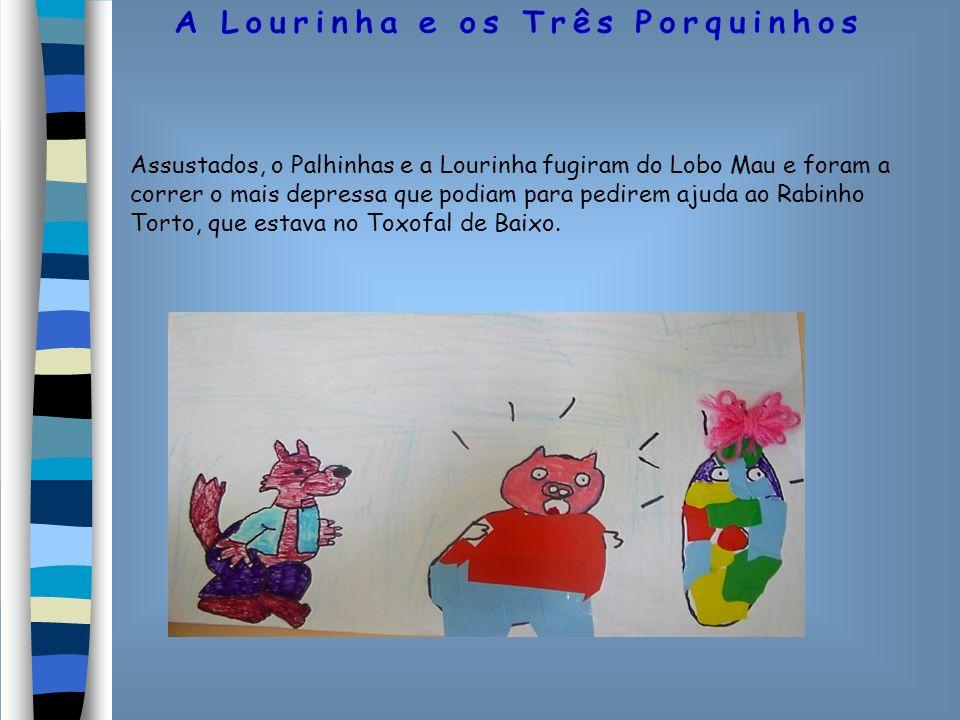 Assustados, o Palhinhas e a Lourinha fugiram do Lobo Mau e foram a correr o mais depressa que podiam para pedirem ajuda ao Rabinho Torto, que estava n