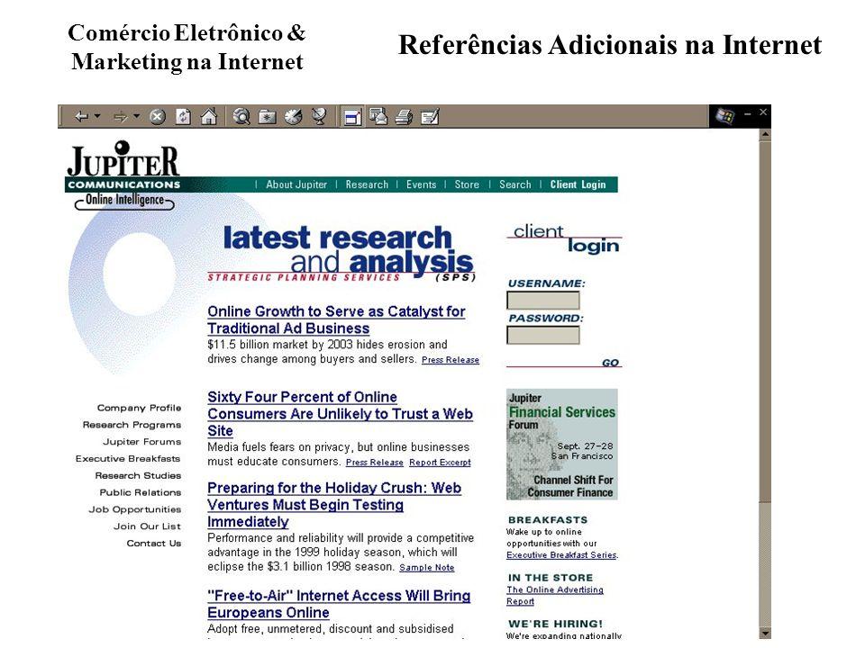 Comércio Eletrônico & Marketing na Internet Referências Adicionais na Internet