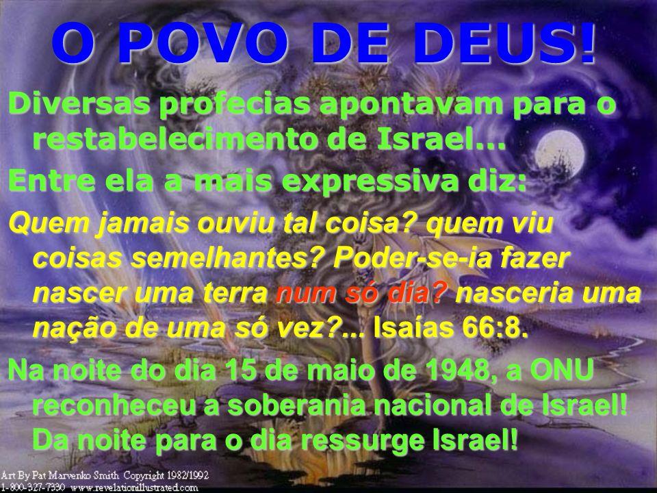 O POVO DE DEUS! Israel envolveu-se com o paganismo das nações ímpias e ao rejeitar o Messias, foi espalhado, por DEUS, pelas nações......porque haverá