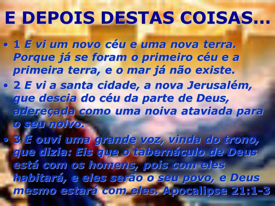 O Juízo Final!!! 13 O mar entregou os mortos que nele havia; e a morte e o além entregaram os mortos que neles havia; e foram julgados, cada um segund