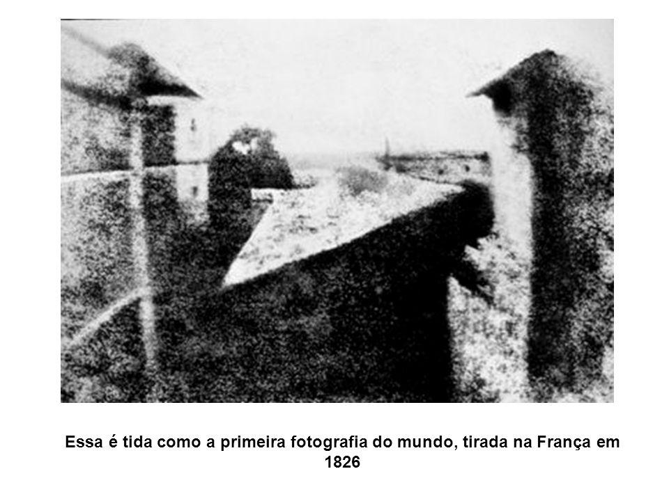 Essa é tida como a primeira fotografia do mundo, tirada na França em 1826