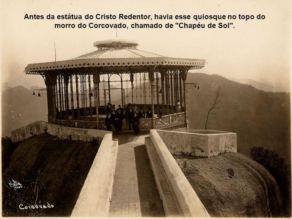 Antes da estátua do Cristo Redentor, havia esse quiosque no topo do morro do Corcovado, chamado de