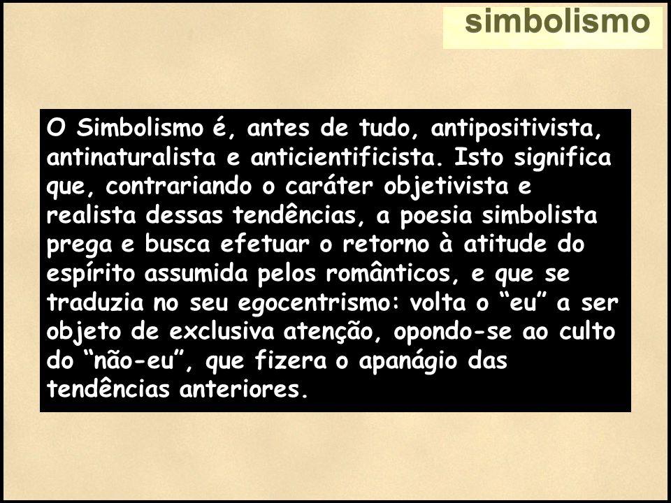 simbolismo Área Temática: Transcendência pelo onirismo e espiritualismo Cárcere das Almas Ah.