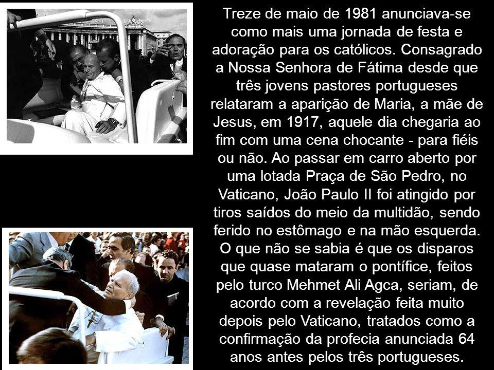 Treze de maio de 1981 anunciava-se como mais uma jornada de festa e adoração para os católicos. Consagrado a Nossa Senhora de Fátima desde que três jo