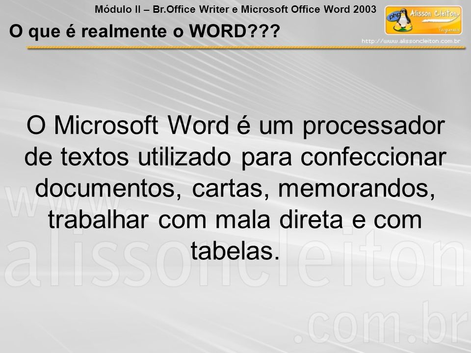 Word – Barra de Menu Módulo II – Br.Office Writer e Microsoft Office Word 2003