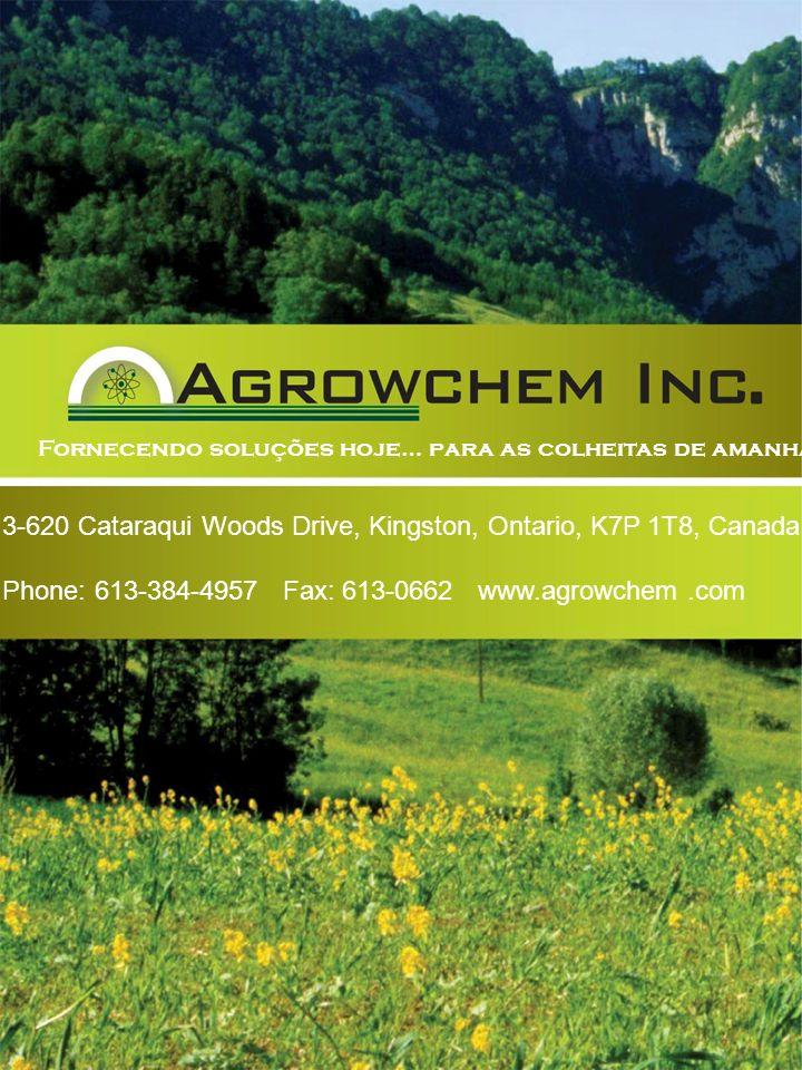 Back Cover Fornecendo soluções hoje… para as colheitas de amanhã! 3-620 Cataraqui Woods Drive, Kingston, Ontario, K7P 1T8, Canada Phone: 613-384-4957