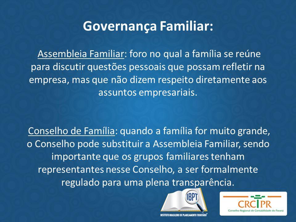 Governança Familiar: Assembleia Familiar: foro no qual a família se reúne para discutir questões pessoais que possam refletir na empresa, mas que não
