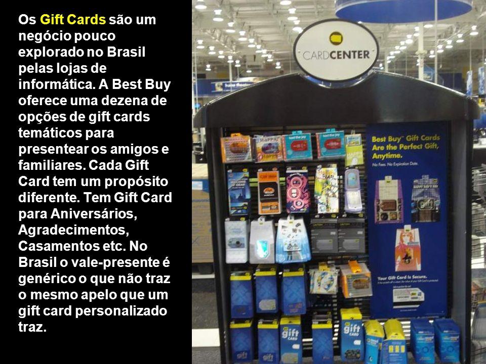 Os Gift Cards são um negócio pouco explorado no Brasil pelas lojas de informática. A Best Buy oferece uma dezena de opções de gift cards temáticos par