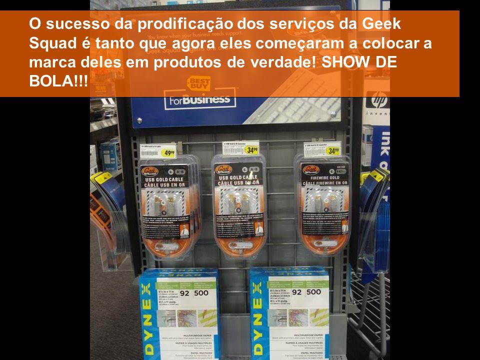 O sucesso da prodificação dos serviços da Geek Squad é tanto que agora eles começaram a colocar a marca deles em produtos de verdade! SHOW DE BOLA!!!