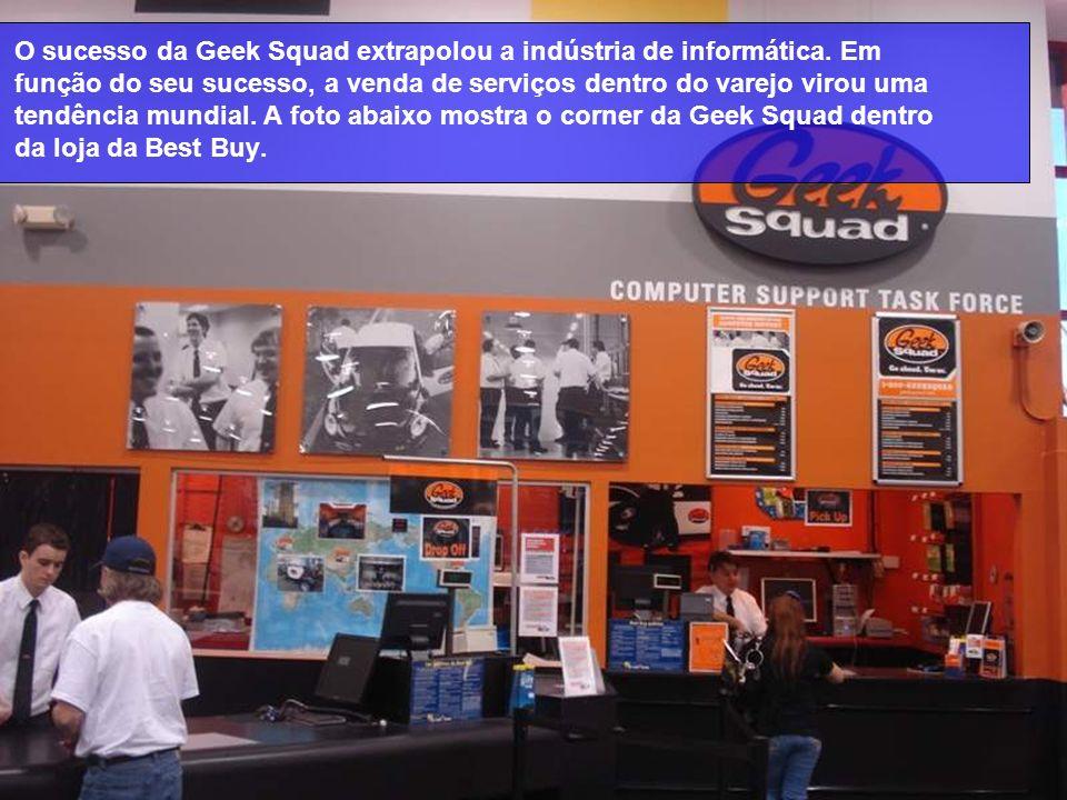 O sucesso da Geek Squad extrapolou a indústria de informática. Em função do seu sucesso, a venda de serviços dentro do varejo virou uma tendência mund