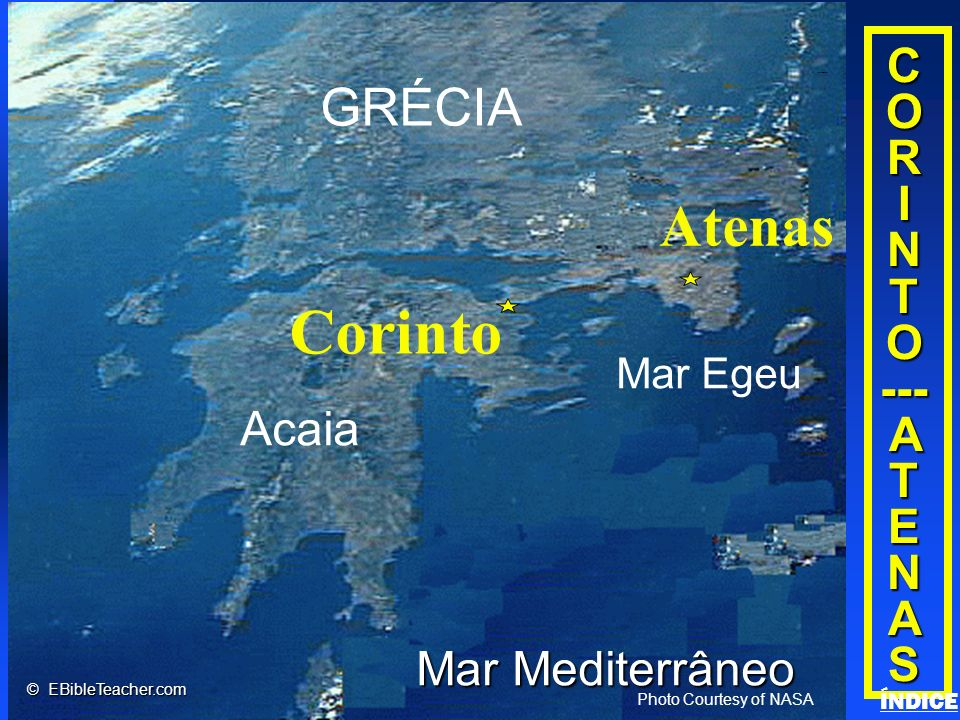 Click to add title Click to add textClick to add text C O R I N T O --- A T E N AS Acaia Corinto GRÉCIA Mar Egeu Atenas Mar Mediterrâneo Photo Courtes